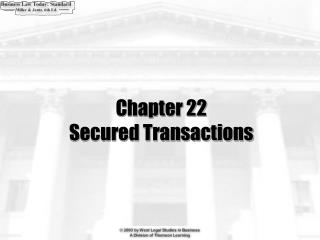 Chapter 22 Secured Transactions