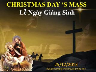 CHRISTMAS DAY 'S MASS