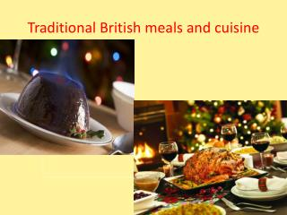Traditional British meals and cuisine