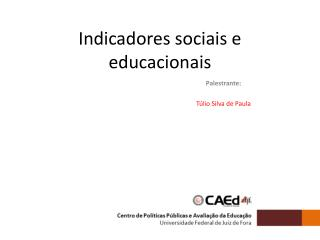 Indicadores sociais e educacionais