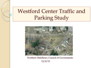 Westford Center Traffic and Parking Study