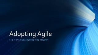 Adopting Agile