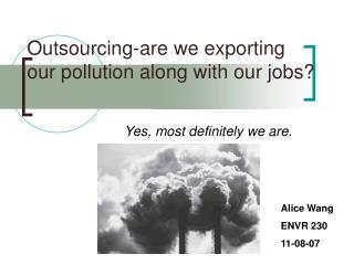 Outsourcing-are we exporting our pollution along with our jobs