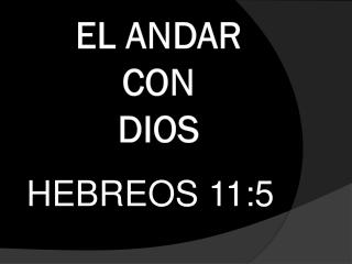EL ANDAR CON DIOS
