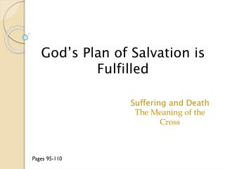 God's Plan of Salvation is Fulfilled