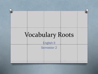 Vocabulary Roots