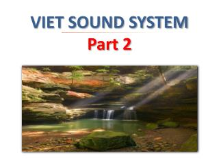 VIET SOUND SYSTEM  Part 2