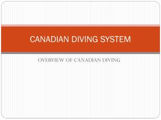 CANADIAN DIVING SYSTEM