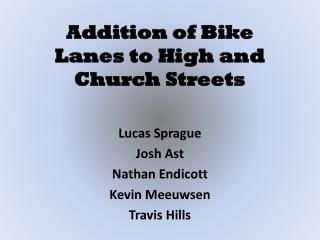 Addition of Bike  Lanes to High and Church Streets