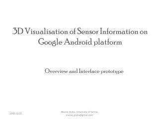 3D  Visualisation  of Sensor Information on  Google  Android platform