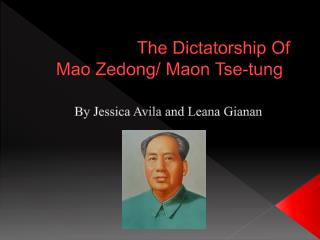 The Dictatorship  O f  Mao Zedong/ Maon Tse-tung