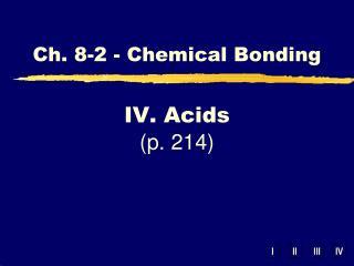 IV. Acids (p. 214)