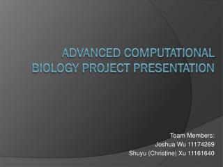Advanced ComputationAL Biology Project Presentation