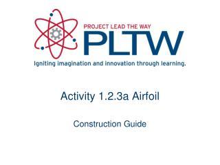 Activity  1.2.3a Airfoil