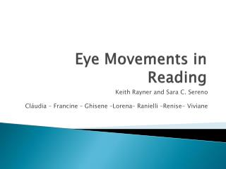 Eye Movements  in  Reading