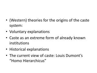 (Western) theories for the origins of the caste system: Voluntary explanations
