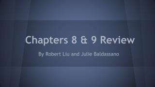 Chapters 8 & 9 Review