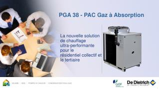 PGA 38 - PAC Gaz à Absorption