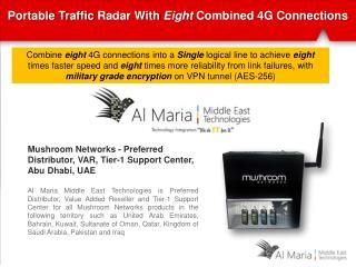 Mushroom Networks - Preferred Distributor, VAR, Tier-1 Support Center, Abu Dhabi,  UAE