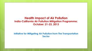 Initiative for Mitigating Air Pollution from The Transportation Sector