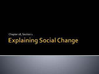 Explaining Social Change