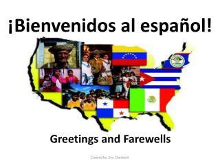 ¡ Bienvenidos  al  español !