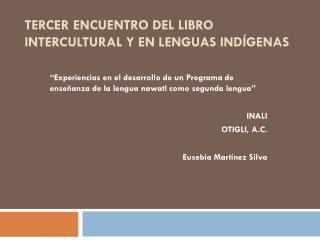 Tercer Encuentro del Libro Intercultural y en Lenguas Indígenas