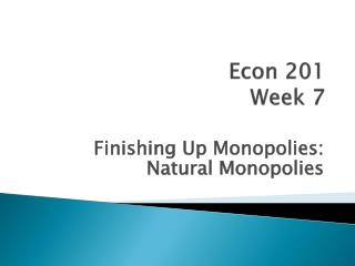 Econ 201 Week 7