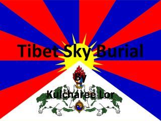 Tibet Sky  B urial