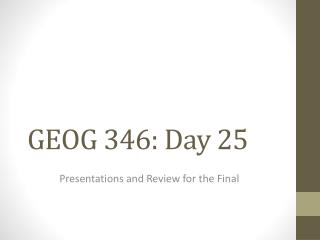 GEOG 346: Day 25