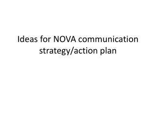 Ideas for NOVA communication strategy/action plan