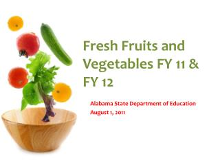 Fresh Fruits and Vegetables FY 11 & FY 12