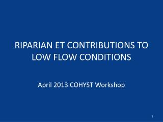 RIPARIAN ET CONTRIBUTIONS TO LOW FLOW CONDITIONS