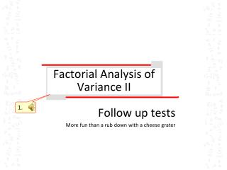 Factorial Analysis of Variance II
