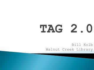 TAG 2.0