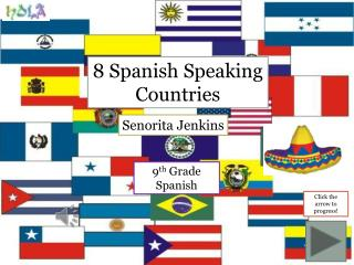8 Spanish Speaking Countries
