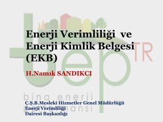 Enerji Verimliliği  ve Enerji Kimlik Belgesi (EKB)
