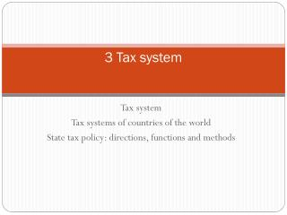 3 Tax  system