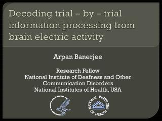Decoding trial – by – trial information processing from brain electric activity