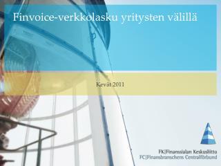 Finvoice-verkkolasku  yritysten v�lill�