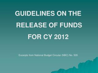 GUIDELINES ON THE  RELEASE OF FUNDS  FOR CY 2012