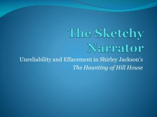 The Sketchy Narrator