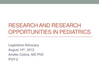 Research and research opportunities in pediatrics