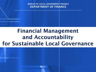 BUREAU OF LOCAL GOVERNMENT FINANCE DEPARTMENT OF FINANCE
