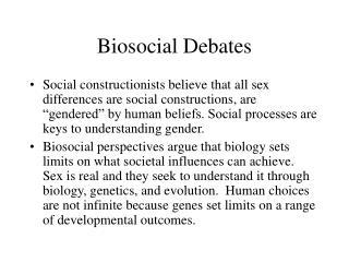 Biosocial Debates