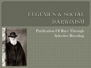 Eugenics & Social Darwinism