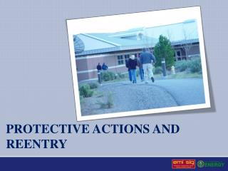 Protective actions and reentry