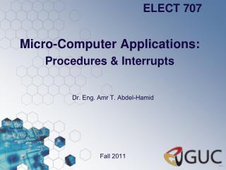 Micro-Computer Applications: Procedures & Interrupts