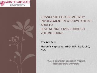 Presenter: Marcela Kepicova, ABD, MA, EdS, LPC, NCC