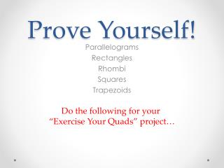 Prove Yourself!